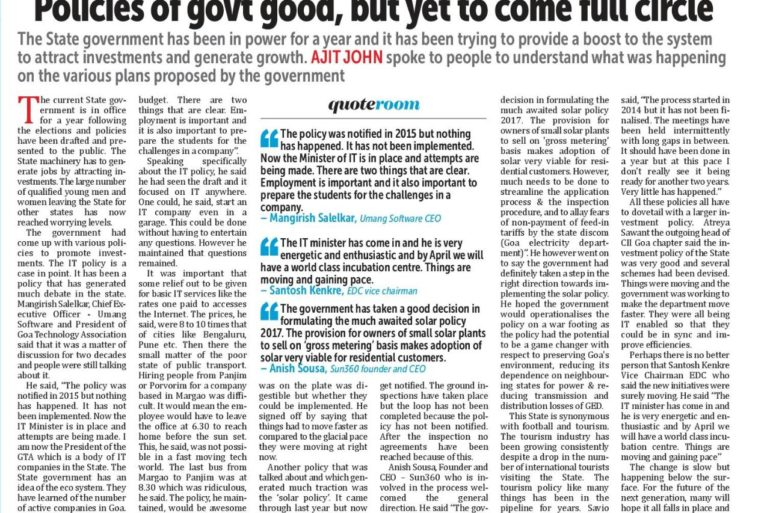 Policies of govt good, but yet to come full circle